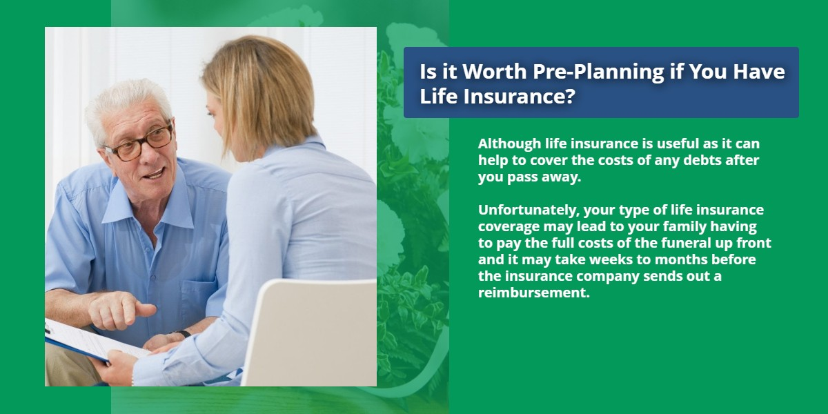 Is it worth Pre-Planning if you have Life Insurance? | First Memorial Fairview