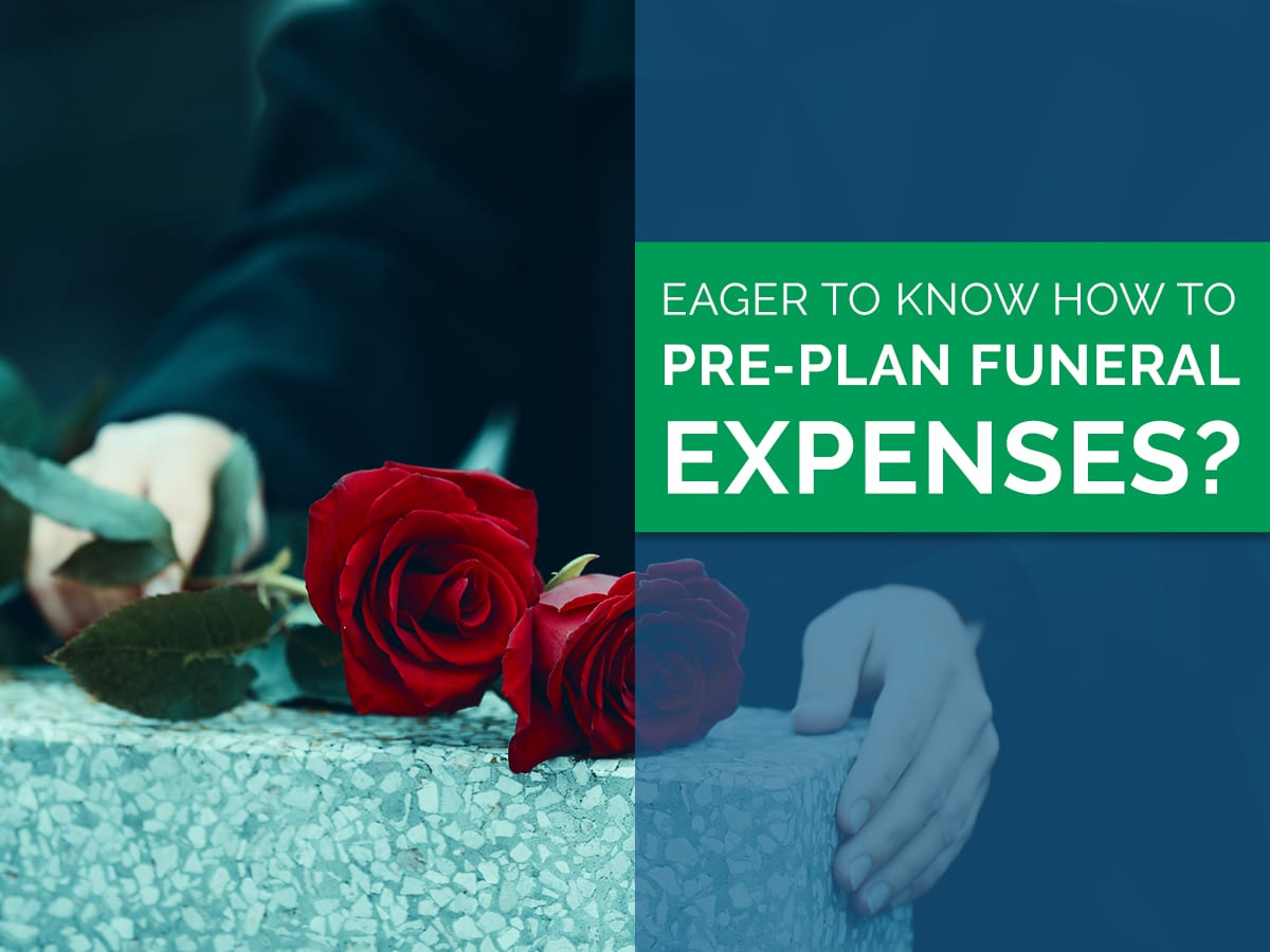 How to Pre-Plan Funeral Expenses