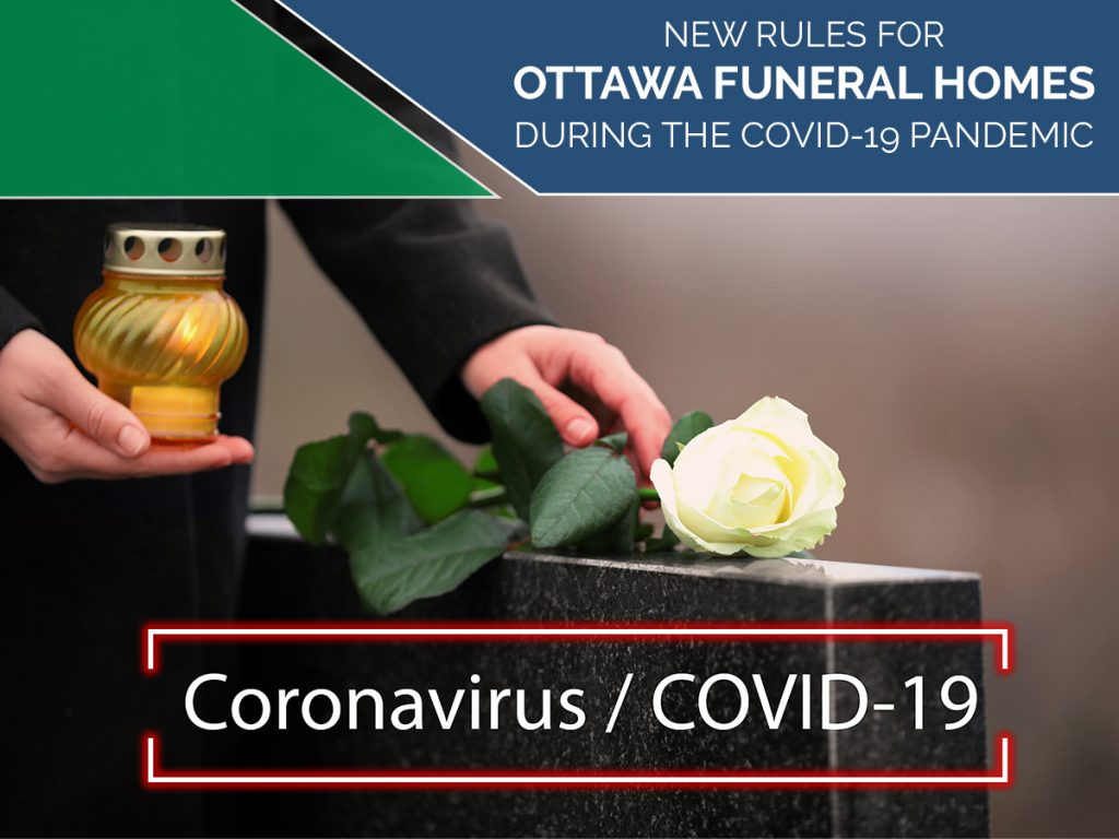 new rules for Ottawa funeral homes during the COVID-19